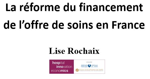 La réforme du financement de l'offre de soins en France