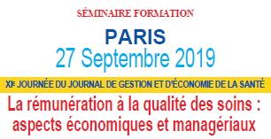 XIe journée des JGES, 27 sept. 19 La rémunération à la qualité des soins : aspects économiques et managériaux