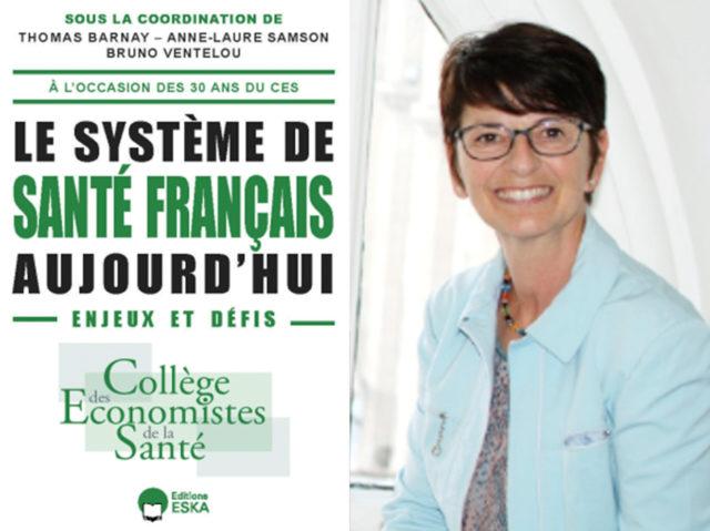 """""""Le système de santé français aujourd'hui : enjeux et défis"""", CES collective book, with the contribution of Lise Rochaix (june 2021)"""